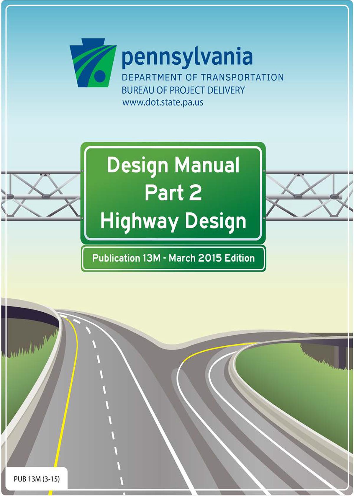 penndot highway design manual rh membership ohiorivertrail org penndot design manual part 5 design manual 3 penndot